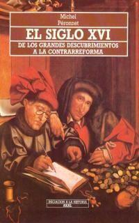 SIGLO XVI,EL.AKAL