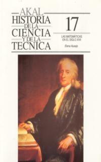 MATEMATICAS EN EL SIGLO XVII,LAS.AKAL