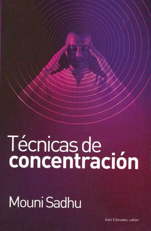 TÉCNICAS DE CONCENTRACIÓN