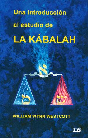 UNA INTRODUCCION AL ESTUDIO LA KABALAH