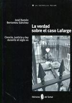 VERDAD SOBRE EL CASO LAFARGE,LA.SERBAL-RUST