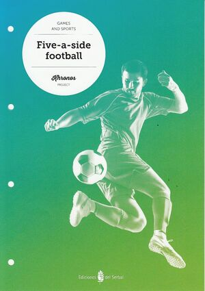 KHRONOS PROJECT. FIVE-A-SIDE FOOTBALL