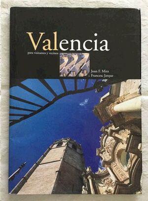 VALENCIA PARA VISITANTES Y VECINOS.BROMERA-G-DURA