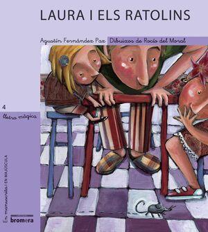 LLETRA MAGICA-04.LAURA I ELS RATOLINS.MANUSCRITA I MAJUSCULA.BROMERA-INF