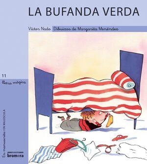LLETRA MAGICA-11.BUFANDA VERDA.MANUSCRITA I MAJUSCULA.BROMERA-INF
