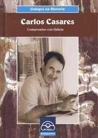 * GALEGOS NA HISTORIA. CARLOS CASARES