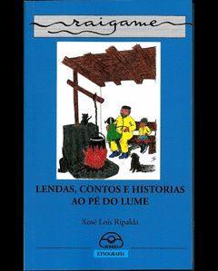 RAIGAME 18. LENDAS, CONTOS E HISTORIAS AO PE DO LUME