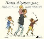 HARTZA EHIZATZERA GOAZ