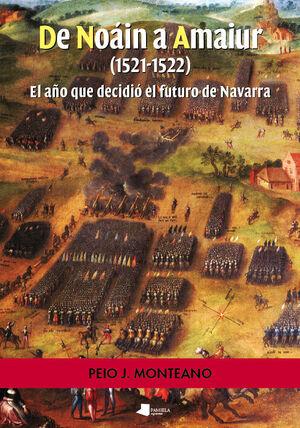 DE NOAIN A AMAIUR (1521-1522)