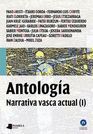 ANTOLOGIA I NARRATIVA VASCA ACTUAL