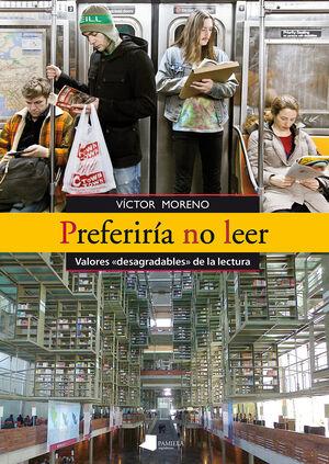 PREFERIRIA NO LEER