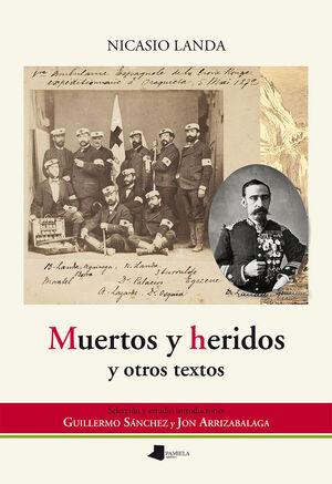 MUERTOS Y HERIDOS Y OTROS TEXTOS