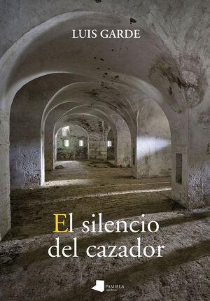 EL SILENCIO DEL CAZADOR
