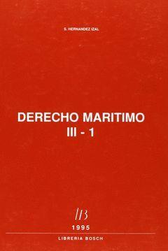 DERECHO MARÍTIMO.  TOMO III. 3 VOLS.