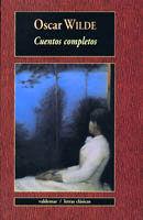 CUENTOS COMPLETOS (OSCAR WILDE).VALDEMAR-LETRAS CLASICAS-9-RUST