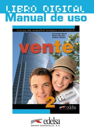 VENTE 2 B1 LIBRO DIGITAL. MANUAL DE USO