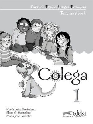 COLEGA 1 TEACHER'S BOOK