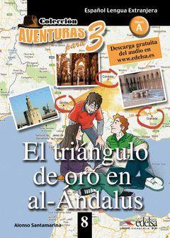EL TRIÁNGULO DE ORO EN AL-ÁNDALUS