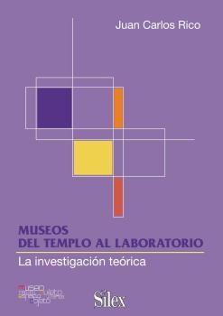 MUSEOS: DEL TEMPLO AL LABORATORIO. SILEX-RUST