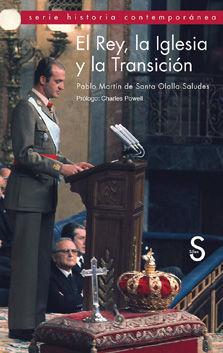 EL REY, LA IGLESIA Y LA TRANSICION. SILEX-RUST