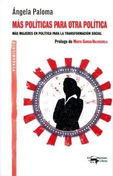 MAS POLITICAS PARA OTRA POLITICA