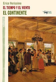 CONTINENTE,EL.TRILOGIA EL TIEMPO Y EL VIENTO-1. ANTONIO MACHADO-DURA