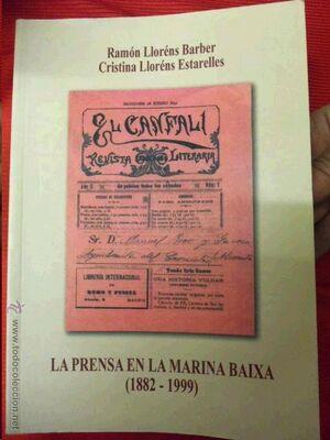 PRENSA EN LA MARINA BAIXA 1882-1999,LA.JUAN GIL-HISTORIA PRENSA ALICANTINA-11-RUST