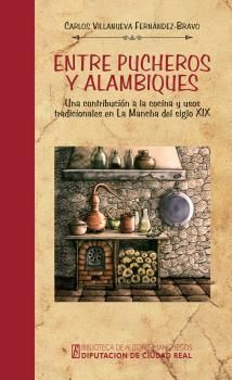 ENTRE PUCHERO Y ALAMBIQUES