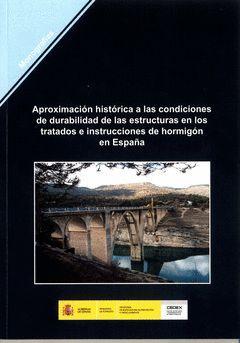 APROXIMACIÓN HISTÓRICA A LAS CONDICIONES DE DURABILIDAD DE LAS ESTRUCTURAS DE HO