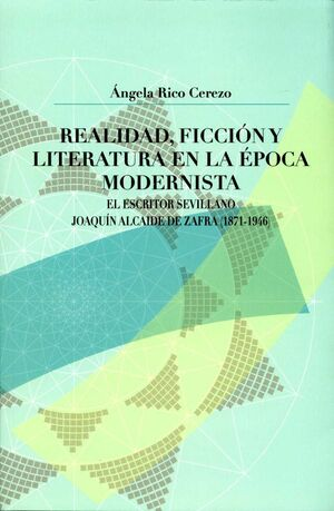 REALIDAD, FICCIÓN Y LITERATURA EN LA ÉPOCA MODERNISTA