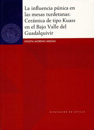 LA INFLUENCIA PÚNICA EN LAS MESAS TURDETANAS: CERÁMICA DE TIPO KUASS EN EL BAJO