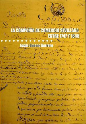 LA COMPAÑÍA DE COMERCIO SEVILLANA ENTRE 1747 Y 1848