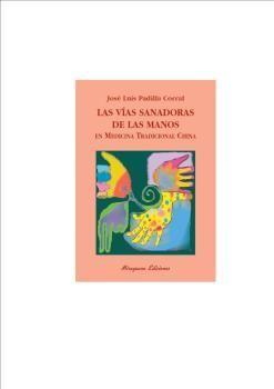 VIAS SANADORAS DE LAS MANOS, LAS.MIRAGUANO-RUST