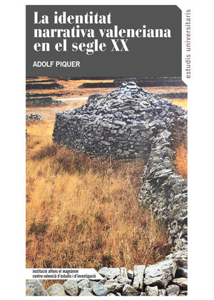 LA IDENTITAT EN LA NARRATIVA VALENCIANA EN EL SEGLE XX