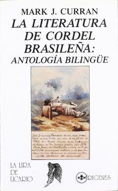 LA LITERATURA DE CORDEL BRASILEÑA: ANTOLOGÍA BILINGÜE.