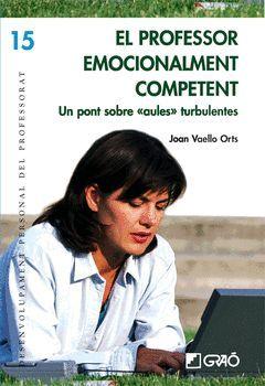 PROFESSOR EMOCIONALMENT COMPETENT,EL.GRAO-DESENVOLUPAMENT PROFESSORAT-15-RUST