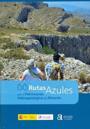 RUTAS AZULES POR EL PATRIMONIO HIDROGEOLÓGICO DE ALICANTE