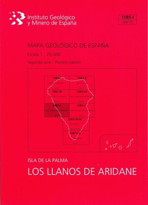 LOS LLANOS DE ARIDANE, 1085-I (69/75): MAPA GEOLÓGICO DE ESPAÑA ESCALA 1:25000 I