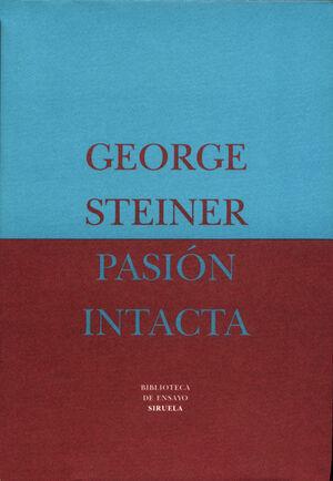PASION INTACTA.BIBLIOTECA ENSAYO.SIRUELA