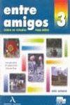ENTRE AMIGOS 3