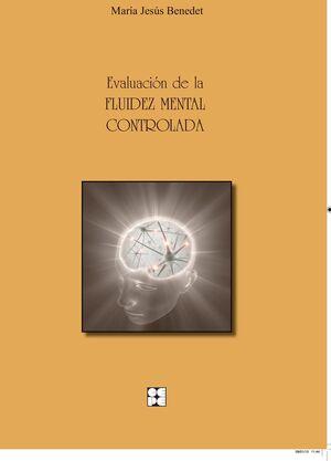 EVALUACION DE LA FLUIDEZ MENTAL CONTROLADA(MANUAL+2HOJAS)