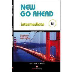 NEW GO AHEAD 3, INTERMEDIATE B1. TEACHER'S BOOK