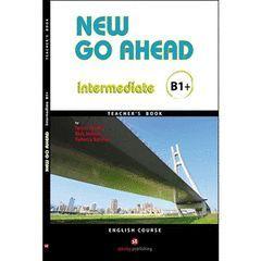 NEW GO AHEAD 4, B1. TEACHER'S BOOK