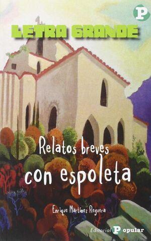 RELATOS BREVES CON ESPOLETA