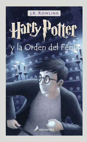 HARRY POTTER Y LA ORDEN DEL FENIX (HARRY POTTER 5)