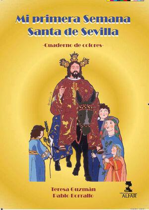 MI PRIMERA SEMANA SANTA DE SEVILLA -CUADERNO DE COLORES