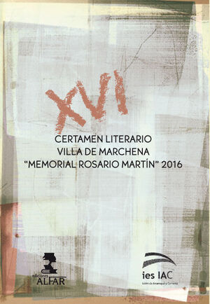 XVI CERTAMEN LITERARIO VILLA DE MARCHENA