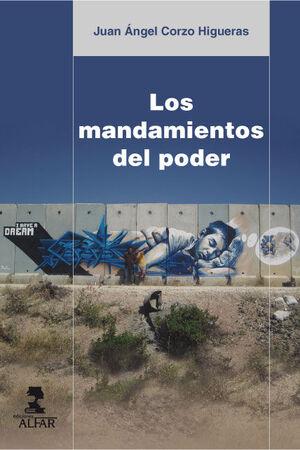MANDAMIENTOS DEL PODER, LOS