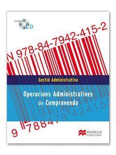 OPERACIONS ADMINISTRATIVES DE COMPRAVENDA