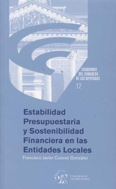 ESTABILIDAD PRESUPUESTARIA Y SOSTENIBILIDAD FINANCIERA EN LAS ENTIDADES LOCALES
